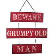 Skylt -Beware - Grympy old man