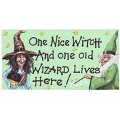 Skylt - One Nice Witch
